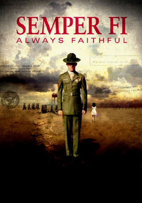 Netflix box art for Semper Fi: Always Faithful