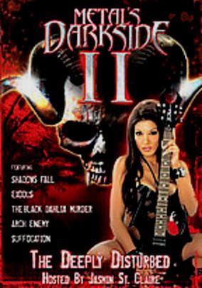 Metal s Dark Side Volume 2 The Deeply Disturbed Movie free download HD 720p
