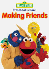Sesame Street: Preschool Is Cool: Making Friends