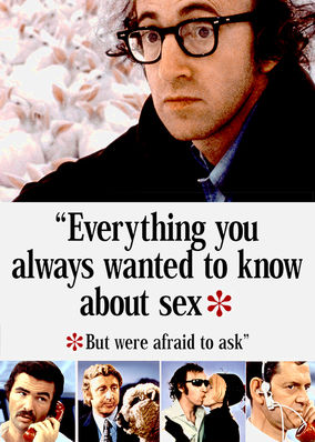 Everything You Wanted to Know About Sex