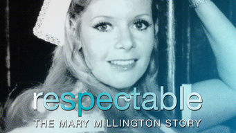 Respectable: The Mary Millington Story