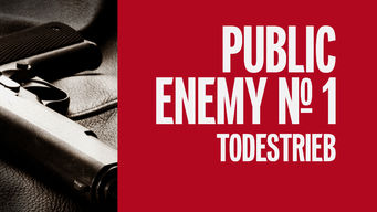 Public Enemy No. 1 – Todestrieb