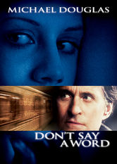 Netflix: Don't Say a Word | A New York City shrink must extract the whereabouts of some hidden bank loot from the mind of a violent and catatonic mental patient.