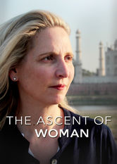 Netflix: The Ascent of Woman | This four-part series traces the impact of women on politics, religion, science and other aspects of human history from 10,000 B.C. to the present.