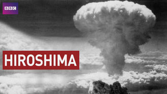 Netflix box art for Hiroshima: BBC History of World War II