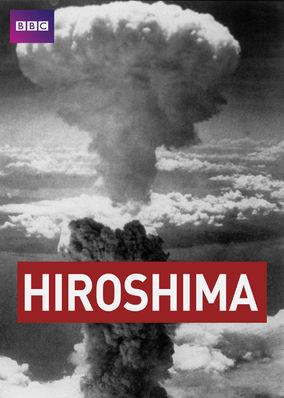 Hiroshima: BBC History of World War II
