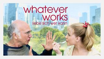 Whatever works – Liebe sich wer kann